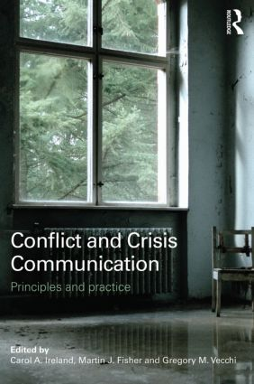 Conflict and Crisis Communication: Principles and Practice (Paperback) book cover