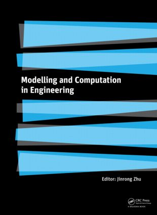 Modelling and Computation in Engineering: 1st Edition (Hardback) book cover