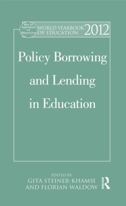 World Yearbook of Education 2012: Policy Borrowing and Lending in Education book cover