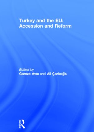 Turkey and the EU: Accession and Reform (Hardback) book cover