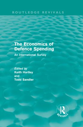 The Economics of Defence Spending: An International Survey (Hardback) book cover