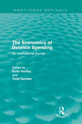 The Economics of Defence Spending (Routledge Revivals): An International Survey, 1st Edition (Paperback) book cover