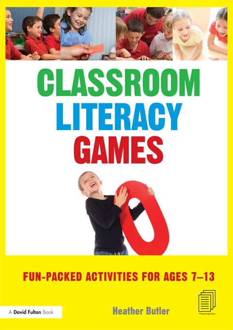 Classroom Literacy Games: Fun-packed activities for ages 7-13 (Paperback) book cover