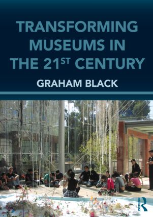 Transforming Museums in the Twenty-first Century (Paperback) book cover