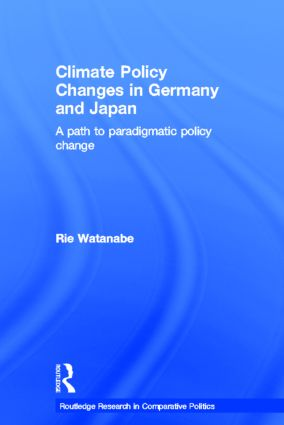 Climate Policy Changes in Germany and Japan: A Path to Paradigmatic Policy Change (Hardback) book cover