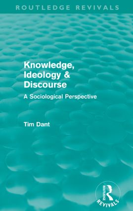 Knowledge, Ideology & Discourse (Routledge Revivals): A Sociological Perspective, 1st Edition (Paperback) book cover