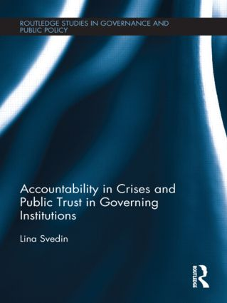 Accountability in Crises and Public Trust in Governing Institutions (Hardback) book cover
