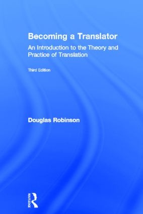 Becoming a Translator: An Introduction to the Theory and Practice of Translation, 3rd Edition (Hardback) book cover