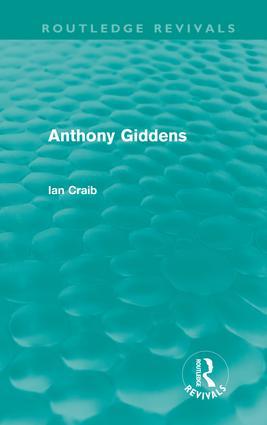 Anthony Giddens (Routledge Revivals) (Hardback) book cover