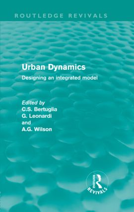 Urban Dynamics: Designing an Integrated Model (Hardback) book cover