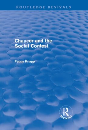 Chaucer and the Social Contest (Routledge Revivals) (Hardback) book cover