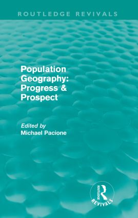 Population Geography: Progress & Prospect (Routledge Revivals) (Paperback) book cover