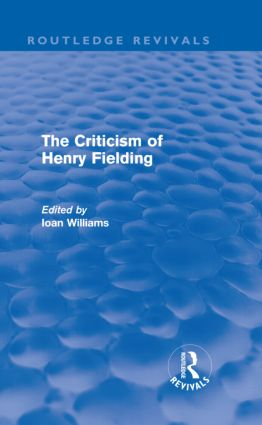 The Criticism of Henry Fielding (Routledge Revivals) (Hardback) book cover