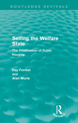 Selling the Welfare State (Routledge Revivals): The Privatisation of Public Housing (Paperback) book cover