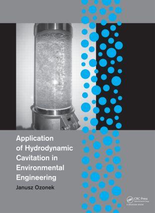 Application of Hydrodynamic Cavitation in Environmental Engineering: 1st Edition (Hardback) book cover