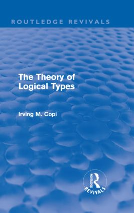 The Theory of Logical Types (Routledge Revivals) (Hardback) book cover