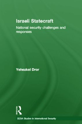 Israeli Statecraft: National Security Challenges and Responses (Hardback) book cover