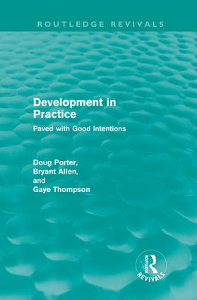 Development in Practice (Routledge Revivals): Paved with good intentions (Hardback) book cover
