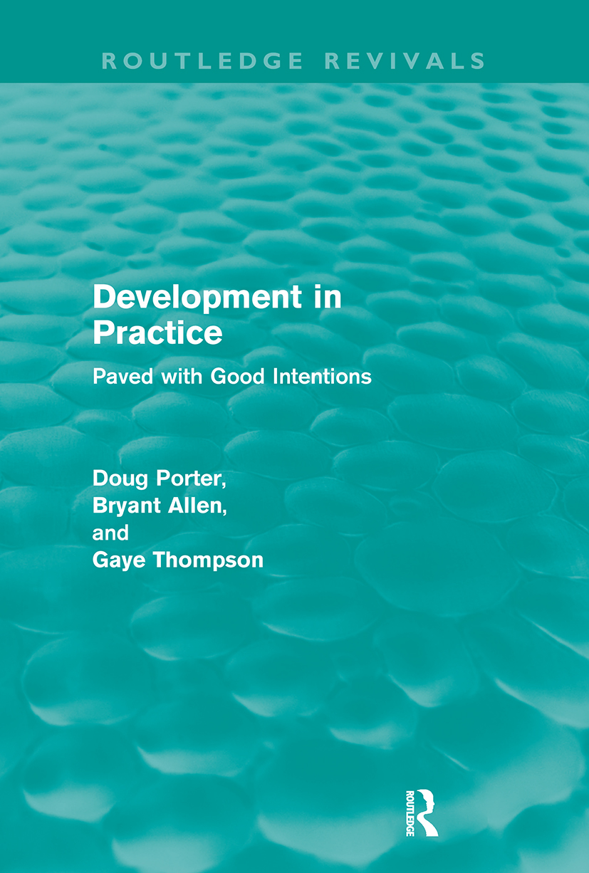 Development in Practice (Routledge Revivals): Paved with good intentions, 1st Edition (Paperback) book cover