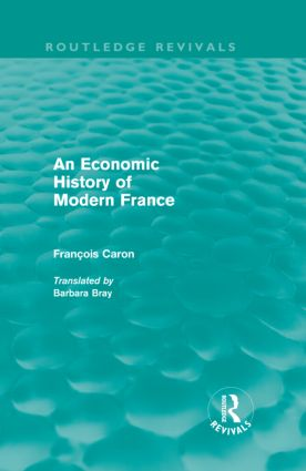 An Economic History of Modern France (Hardback) book cover