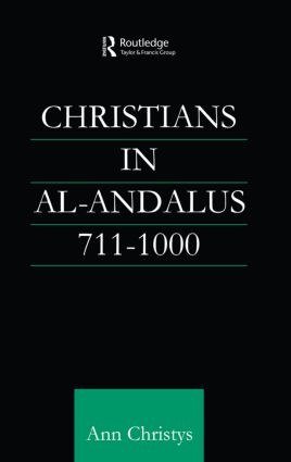 Christians in Al-Andalus 711-1000 book cover