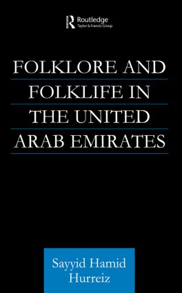 Folklore and Folklife in the United Arab Emirates: 1st Edition (e-Book) book cover