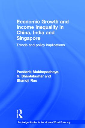 Economic Growth and Income Inequality in China, India and Singapore: Trends and Policy Implications (Hardback) book cover