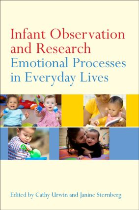 Infant Observation and Research: Emotional Processes in Everyday Lives (Paperback) book cover