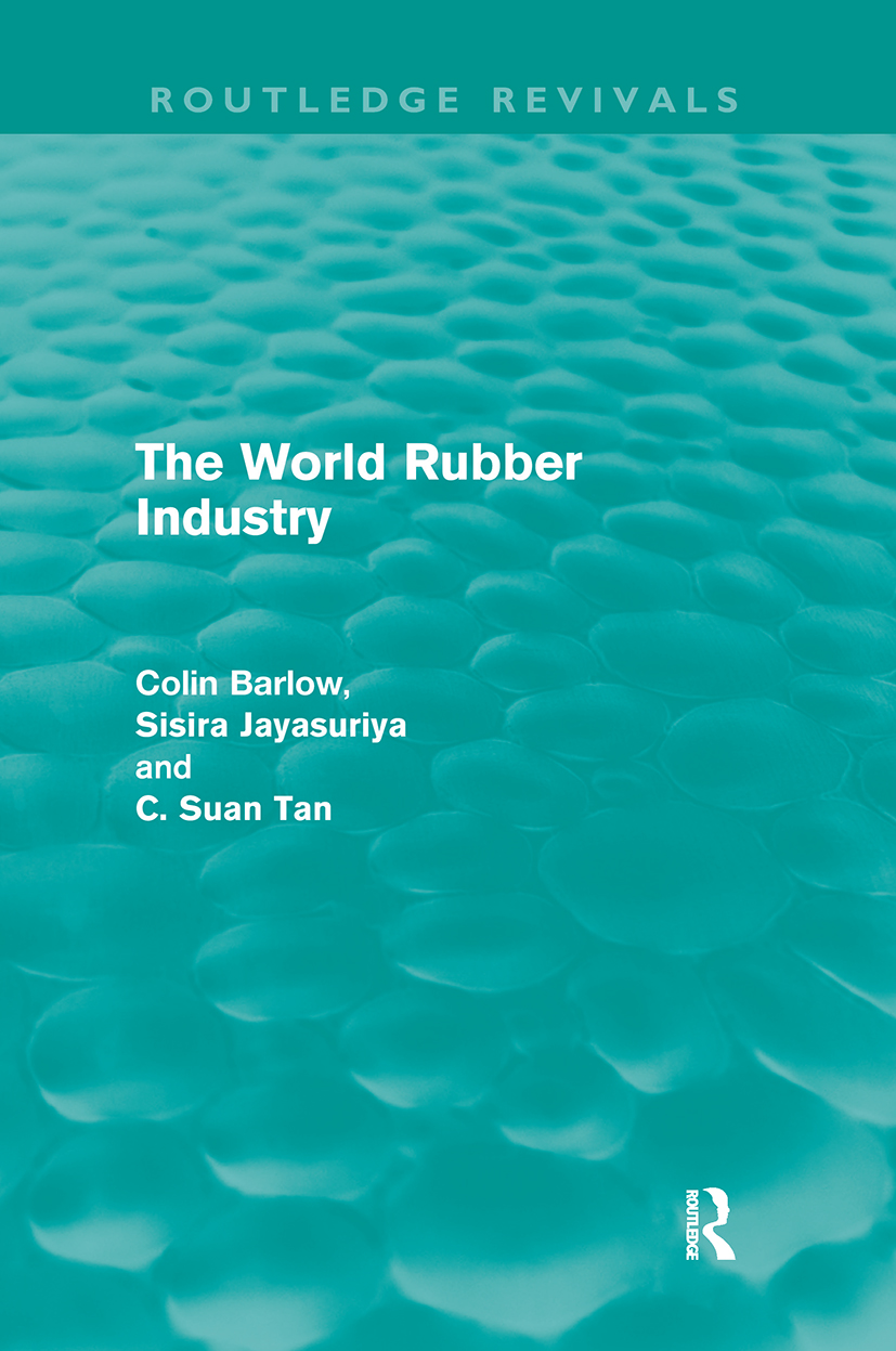 The World Rubber Industry (Routledge Revivals): 1st Edition (Paperback) book cover