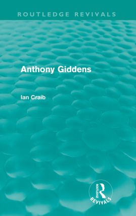 Anthony Giddens: 1st Edition (Paperback) book cover