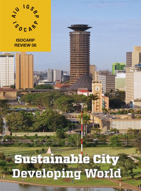 Sustainable City/Developing World: ISOCARP Review 6 (Paperback) book cover