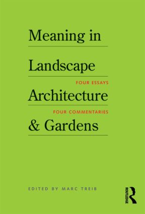 Meaning in Landscape Architecture and Gardens (Paperback) book cover