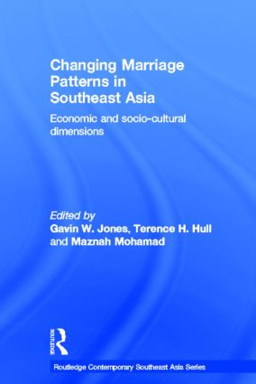 Changing Marriage Patterns in Southeast Asia: Economic and Socio-Cultural Dimensions (Hardback) book cover