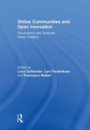 Online Communities and Open Innovation: Governance and Symbolic Value Creation book cover