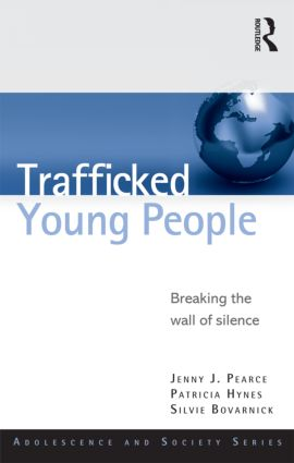 Trafficked Young People: Breaking the Wall of Silence book cover