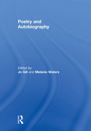 Poetry and Autobiography (Hardback) book cover