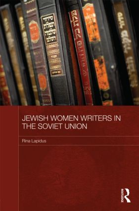 Jewish Women Writers in the Soviet Union (Hardback) book cover