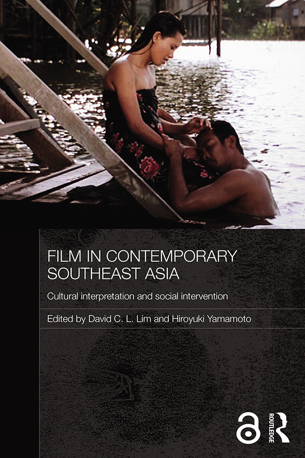 Film in Contemporary Southeast Asia: Cultural Interpretation and Social Intervention (Hardback) book cover