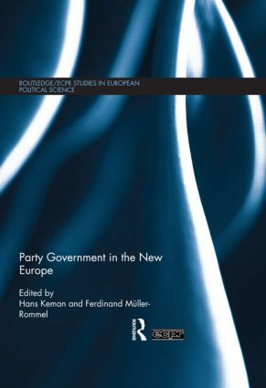 Party Government in the New Europe (Hardback) book cover