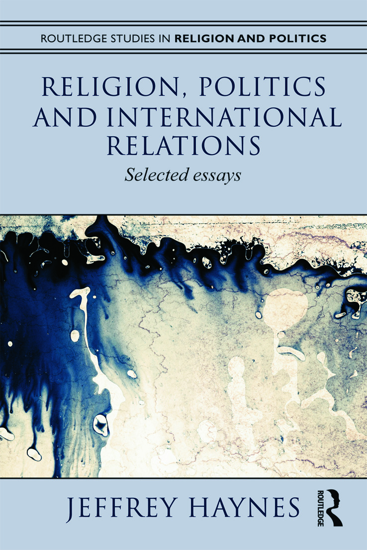 Religion, Politics and International Relations: Selected Essays (Paperback) book cover