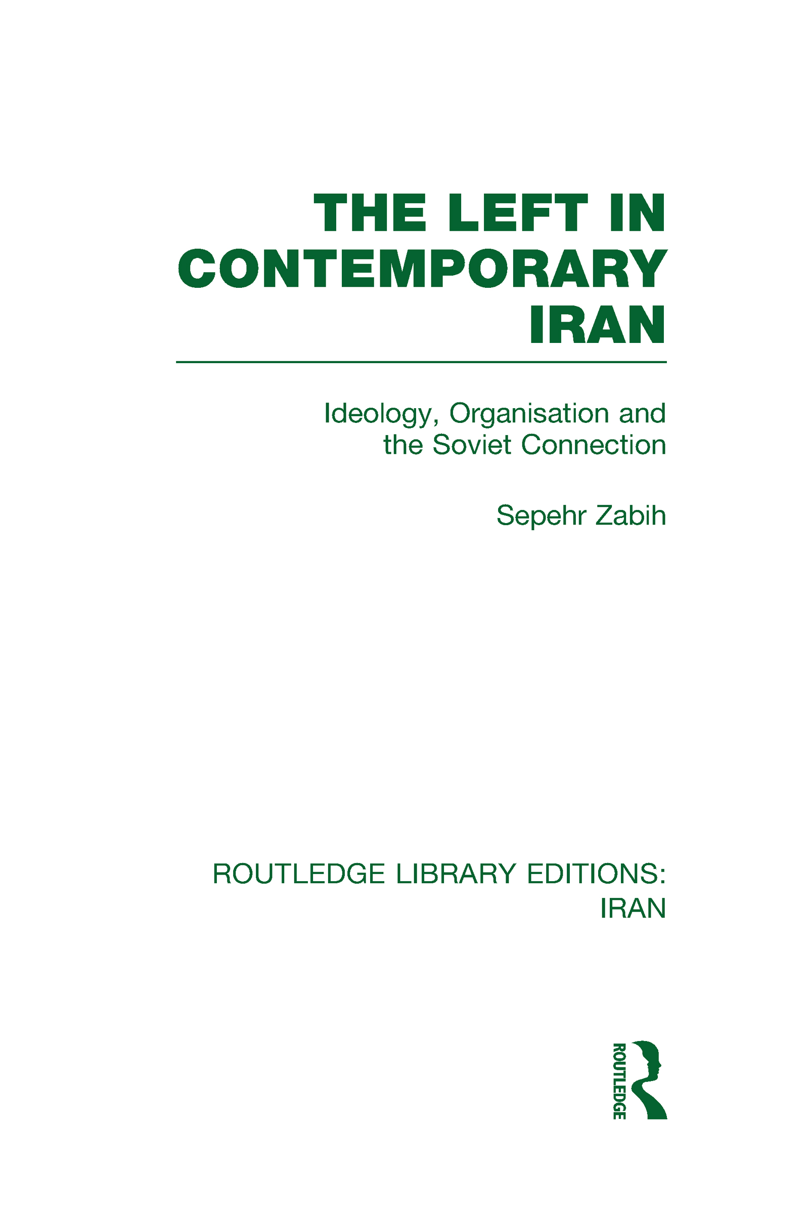 The Left in Contemporary Iran (RLE Iran D) (Hardback) book cover