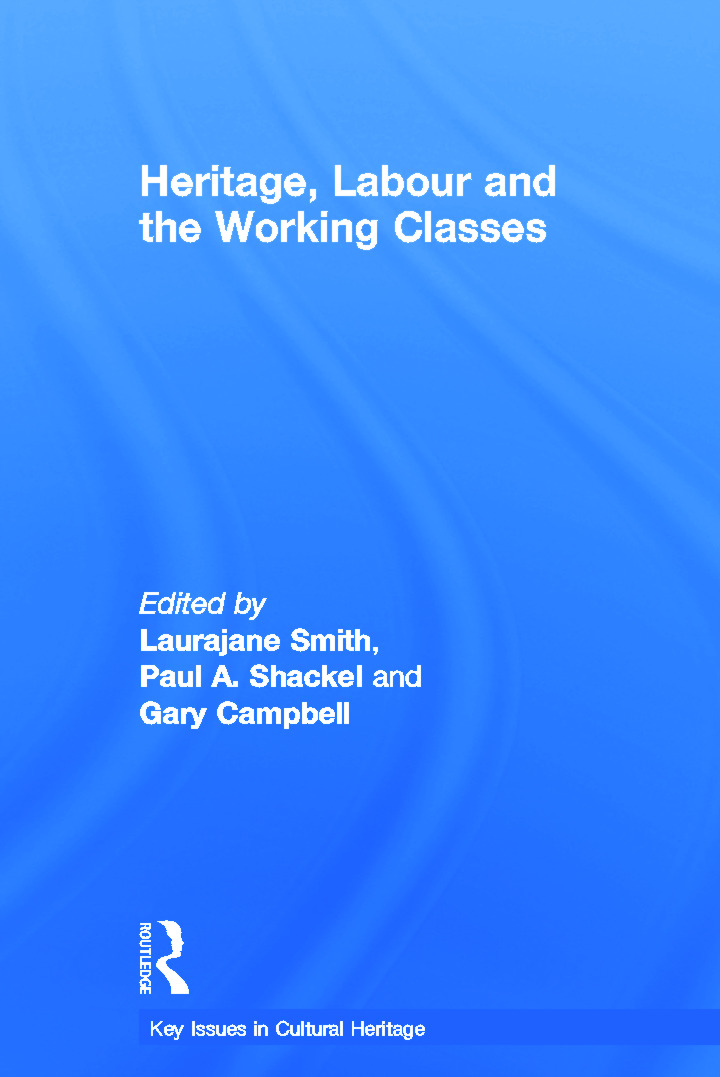 Heritage, Labour and the Working Classes book cover