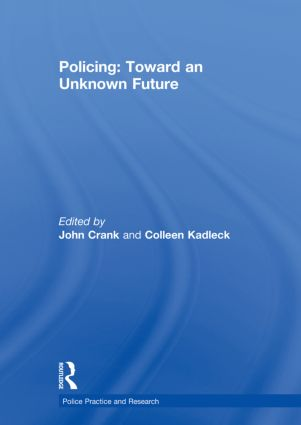 Policing: Toward an Unknown Future (Hardback) book cover