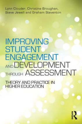 Improving Student Engagement and Development through Assessment: Theory and practice in higher education (Paperback) book cover
