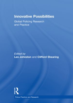 Innovative Possibilities: Global Policing Research and Practice book cover