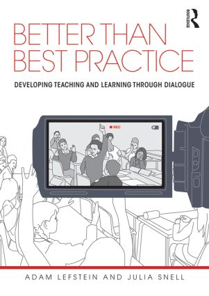 Better than Best Practice: Developing teaching and learning through dialogue book cover