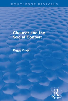 Chaucer and the Social Contest (Routledge Revivals) (Paperback) book cover