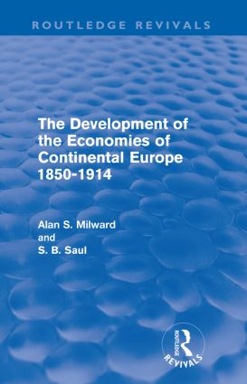 The Development of the Economies of Continental Europe 1850-1914: 1st Edition (Paperback) book cover