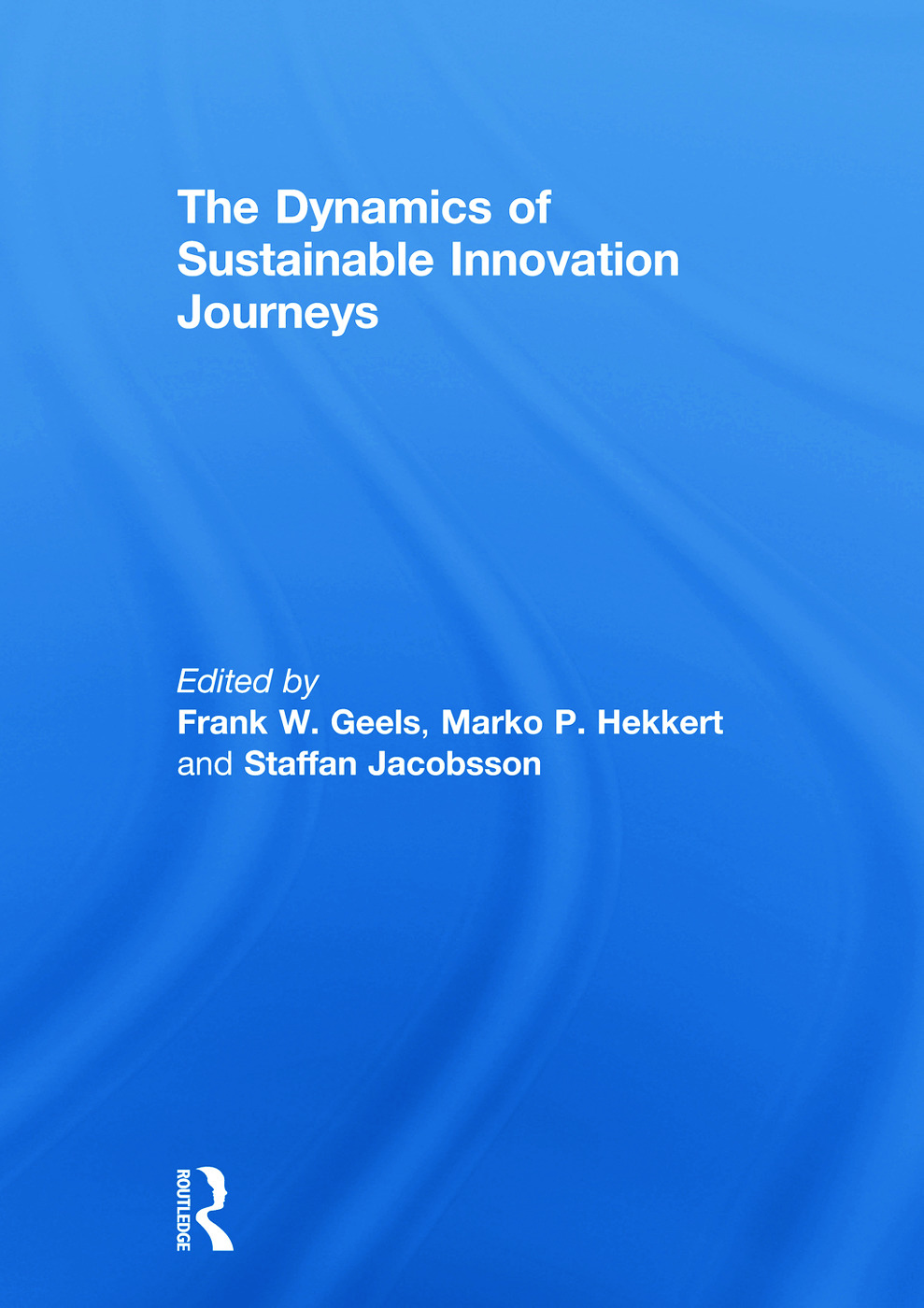 The Dynamics of Sustainable Innovation Journeys: 1st Edition (Hardback) book cover