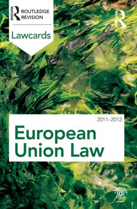 European Union Lawcards 2011-2012: 8th Edition (Paperback) book cover